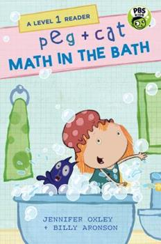Peg + Cat: Math in the Bath: A Level 1 Reader - Book  of the Peg + Cat