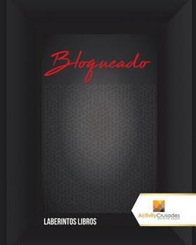 Paperback Bloqueado: Laberintos Libros [Spanish] Book