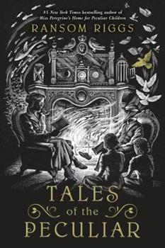 Tales of the Peculiar 0399538542 Book Cover