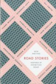 Road Stories: New Stories Inspired by Exhibition Road 0954984846 Book Cover