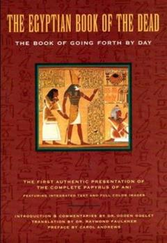 Paperback The Egyptian Book of the Dead : The Book of Going Forth by Day Book
