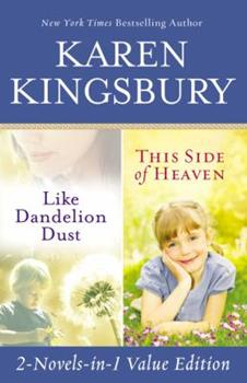 Like Dandelion Dust / This Side of Heaven