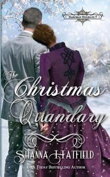 The Christmas Quandary - Book #5 of the Hardman Holidays