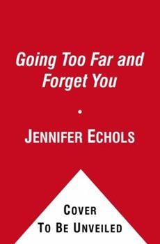 Going Too Far / Forget You 1451656289 Book Cover