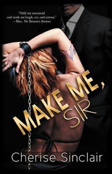Make Me, Sir - Book #5 of the Masters of the Shadowlands