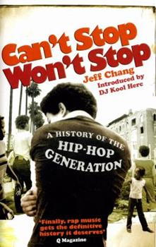 Paperback Can't Stop Won't Stop: A History of the Hip-Hop Generation Book
