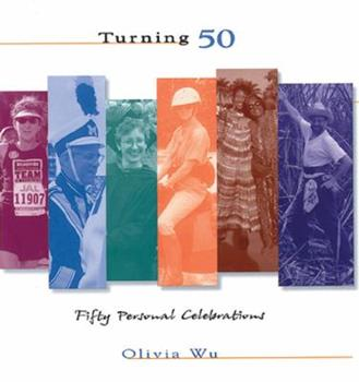 Turning 50: Fifty Personal Celebrations 0740700545 Book Cover