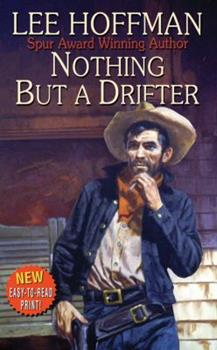 Nothing But a Drifter 0843964170 Book Cover