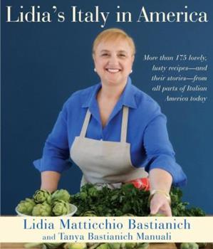 Lidia's Italy in America 0307595676 Book Cover