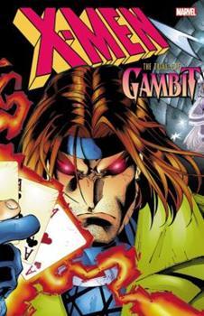 X-Men: The Trial of Gambit - Book  of the Uncanny X-Men 1963-2011