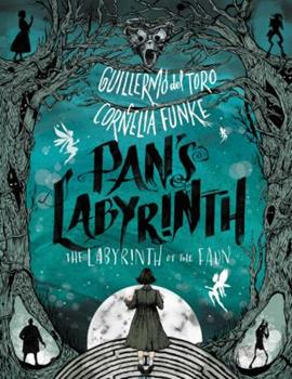 Pan's Labyrinth: The Labyrinth of the Faun 006241447X Book Cover