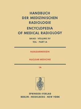 Paperback Nuklearmedizin/Nuclear Medicine: Teil 1a Radiopharmaka - Ger?tetechnik Strahlenschutz / Part 1a Radiopharmaceuticals Instrumentation Technology Radiat [German] Book