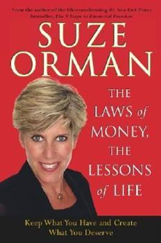 The Laws of Money, The Lessons of Life: Keep What You Have and Create What You Deserve 0743529499 Book Cover