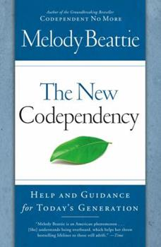 Paperback The New Codependency : Help and Guidance for Today's Generation Book