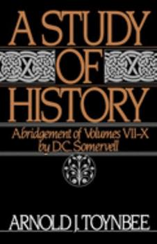 Paperback A Study of History: Abridgement of Volumes VII-X Book