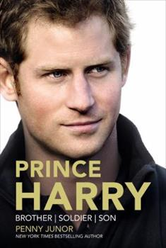 Prince Harry: Brother, Soldier, Son 1455549835 Book Cover