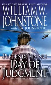 Day of Judgment - Book #3 of the Phoenix Rising