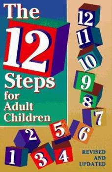 12 Steps for Adult Children 0941405125 Book Cover