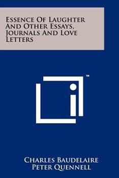 The Essence of Laughter: And Other Essays : Journals and Letters 125816700X Book Cover