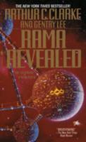 Rama Revealed: The Ultimate Encounter - Book #4 of the Rama