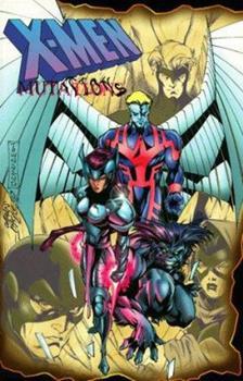X-Men: Mutations - Book  of the Uncanny X-Men 1963-2011