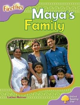 Paperback Oxford Reading Tree: Stage 1+: Fireflies: Maya's Family Book