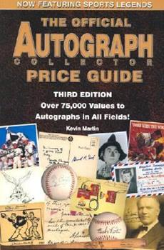 The Official Autograph Collector Price Guide, Expanded Third Edition 0966971051 Book Cover