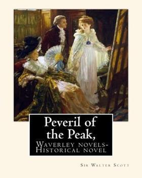 Peveril of the Peak (Edinburgh Edition of the Waverley Novels) - Book #11 of the Waverley Novels