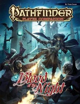 Pathfinder Player Companion: Blood of the Night - Book  of the Pathfinder Player Companion