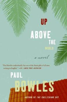 Up Above the World: A Novel 0880013028 Book Cover