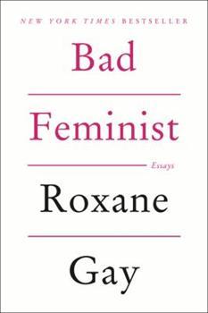 Paperback Bad Feminist Book