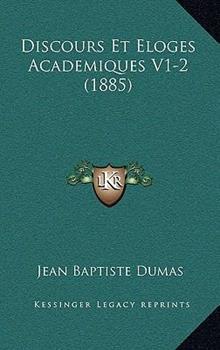 Hardcover Discours et Eloges Academiques V1-2 Book