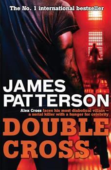 Double Cross - Book #13 of the Alex Cross