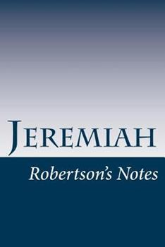 Jeremiah: Robertson's Notes - Book  of the Robertson's Notes