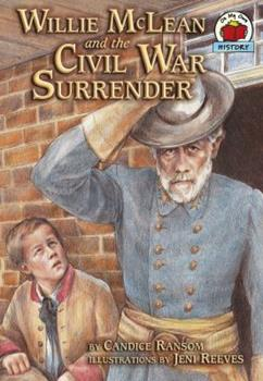 Willie McLean and the Civil War Surrender - Book  of the On My Own History