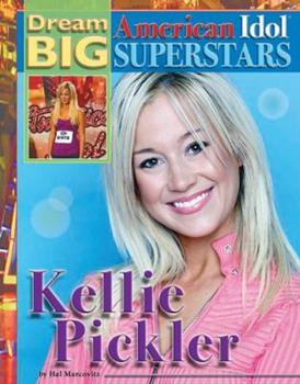 Kellie Pickler - Book  of the Dream Big: American Idol Superstars