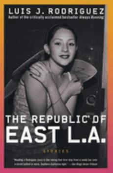 The Republic of East LA: Stories 006093686X Book Cover