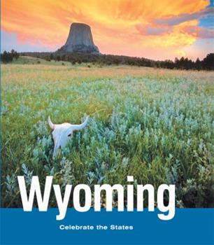 Wyoming - Book  of the Celebrate the States
