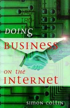 Doing Business On The Internet 0749421282 Book Cover