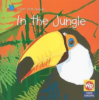 In the Jungle - Book  of the Learn With Animals