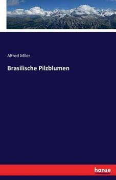 Paperback Brasilische Pilzblumen [German] Book