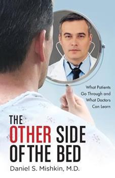 Paperback The Other Side of the Bed: What Patients Go Through and What Doctors Can Learn Book