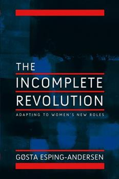 Incomplete Revolution 0745643159 Book Cover