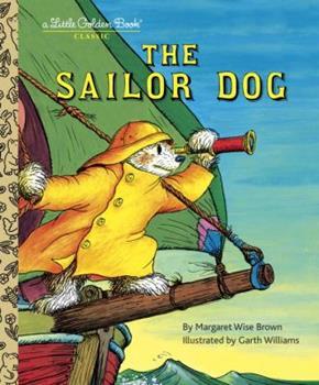 The Sailor Dog (A Little Golden Book) 0307001431 Book Cover