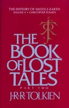 The Book of Lost Tales, Part II - Book  of the Middle-earth Universe