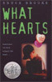 What Hearts (Laura Geringer Books) 0060211318 Book Cover