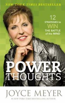 Power Thoughts: 12 Strategies to Win the Battle of the Mind 1455504378 Book Cover