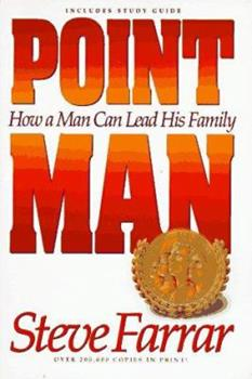 Paperback Point Man : How a Man Can Lead His Family Book