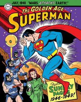 Superman: The Golden Age Sunday Pages - Book #3 of the Superman Sunday Newspaper Collection