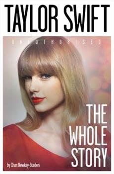 Paperback Taylor Swift: Unauthorized: The Whole Story Book